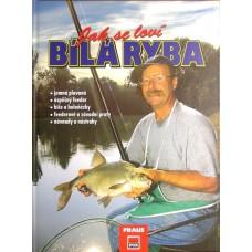 Jak se loví bílá ryba, knižka